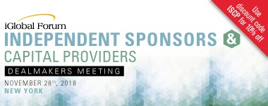 Independent Sponsors & Capital Providers Dealmakers Meeting, November 28