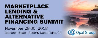 Marketplace Lending & Alternative Financing Summit- Monarch Beach Resort - Dana Point, CA