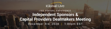 iGlobal - The Independent Sponsors & Capital Providers Dealmakers Meeting - 12/3